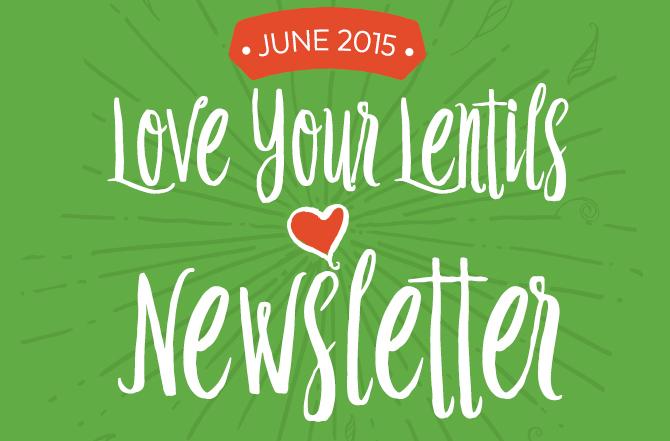 Love Your Lentils Newsletter
